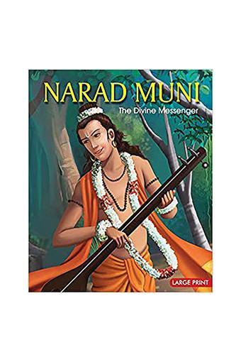Narad Muni the Divine Messenger: Large Print