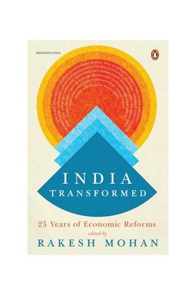 India Transformed: 25 Years of Economic Reforms