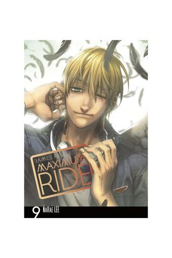 Maximum Ride: Manga Volume 9 (Maximum Ride Manga Edition)
