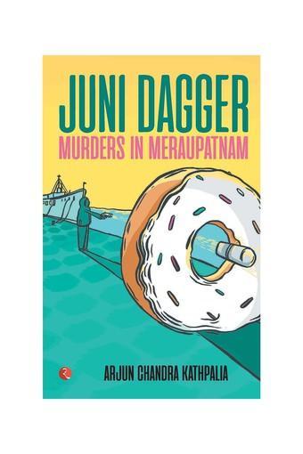 Juni Dagger: Murders in Meraupatnam