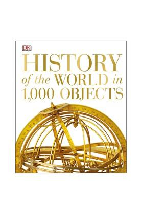History of the World in 1000 Objects (Dk)