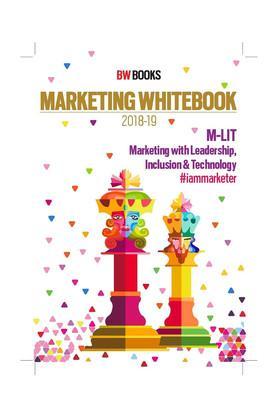 BW BUSINESSWORLD -MARKETING WHITEBOOK 2018-19