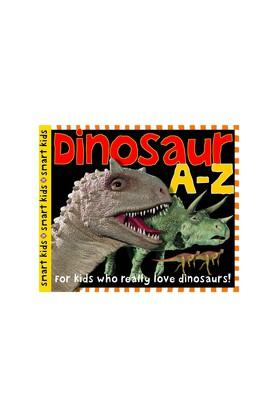 Dinosaur A to Z: For Kids Who Really Love Dinosaurs (Smart Kids)