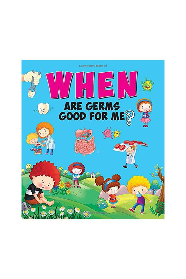 When are Germs Good for Me?