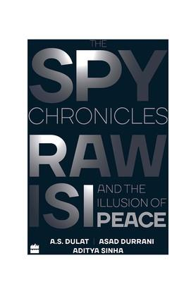 The Spy Chronicles: RAW ISI and the Illusion of Peace