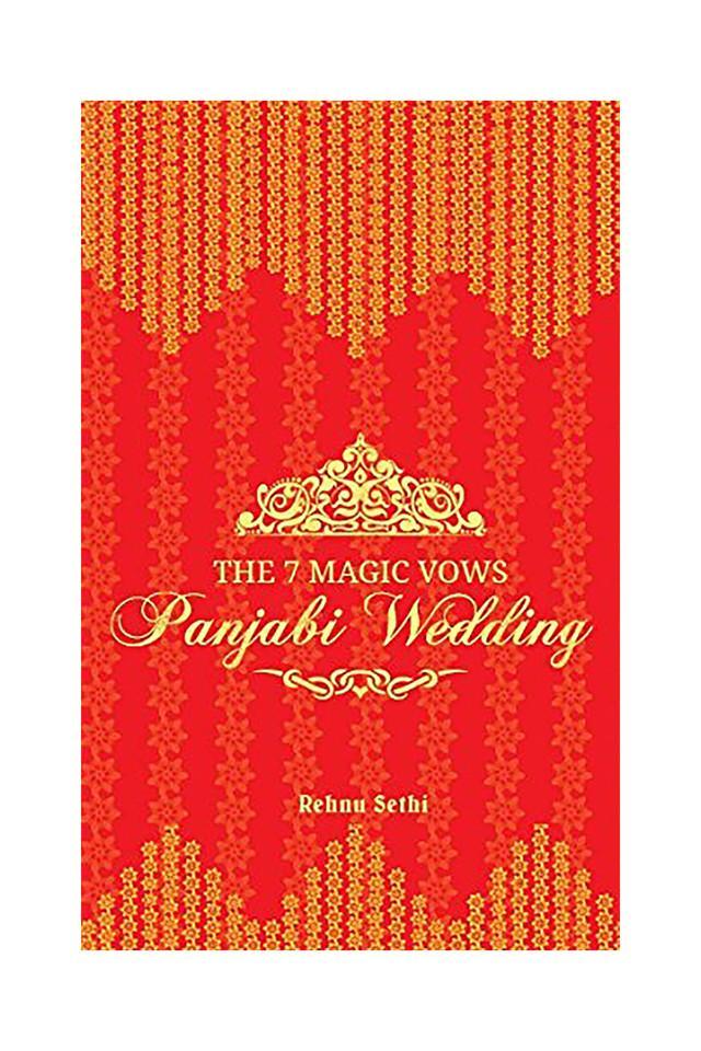 THE 7 MAGIC VOWS - PANJABI WEDDING