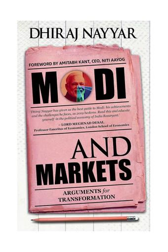 Modi And Markets: Arguments for Transformation