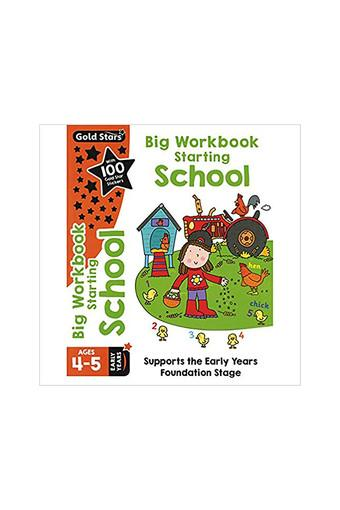 Gold Stars Big Workbook Starting School Ages 4-5 Early Years: Supports the Early Years Foundation Stage (Preschool Bumper)