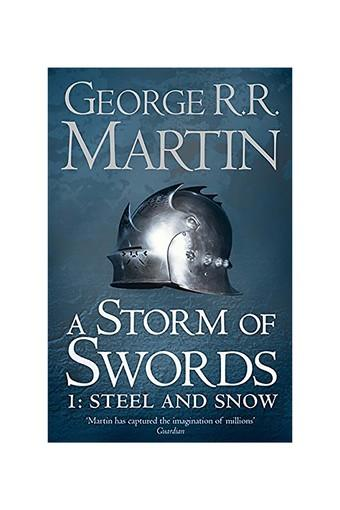 A Storm of Swords: Part 1 Steel and Snow (Reissue) (A Song of Ice and Fire Book 3)