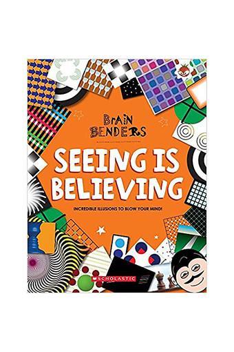 Brain Benders: Seeing is Believing
