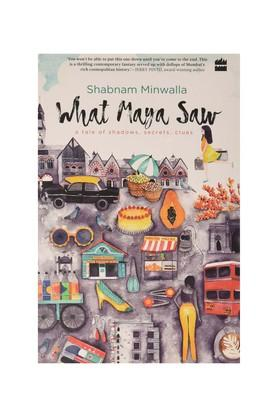 What Maya Saw: A Tale of Shadows Secrets Clues