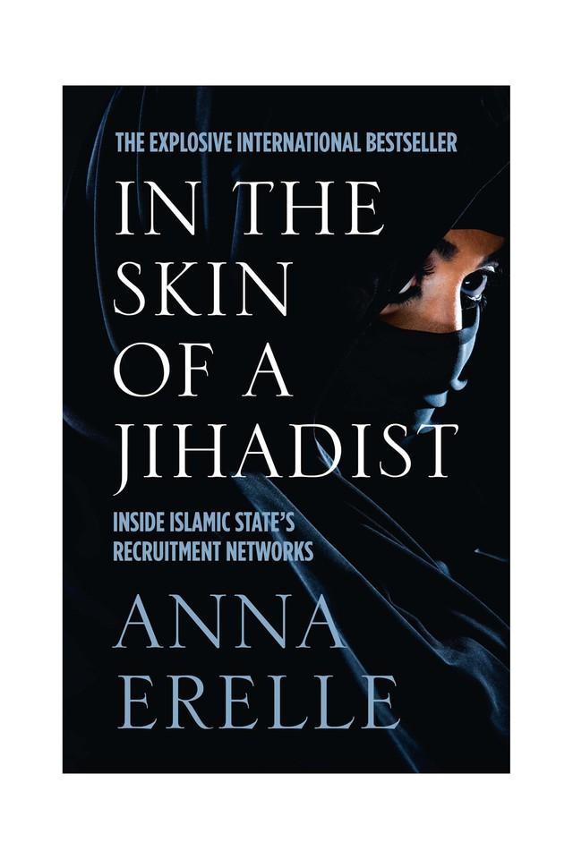In The Skin of a Jihadist : Inside Islamic State?s Recruitment Networks