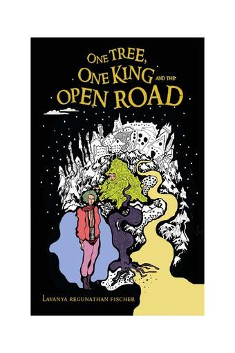 One Tree One King and the Open Road