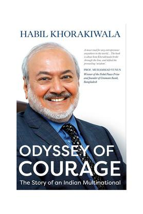 Odyssey of Courage: The Story of an Indian Multinational