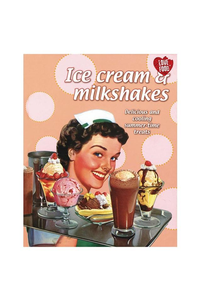 Ice Cream & Milkshakes: Delicious & Cooling Summer-time Treats