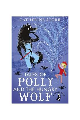 Tales of Polly and the Hungry Wolf (A Puffin Book)