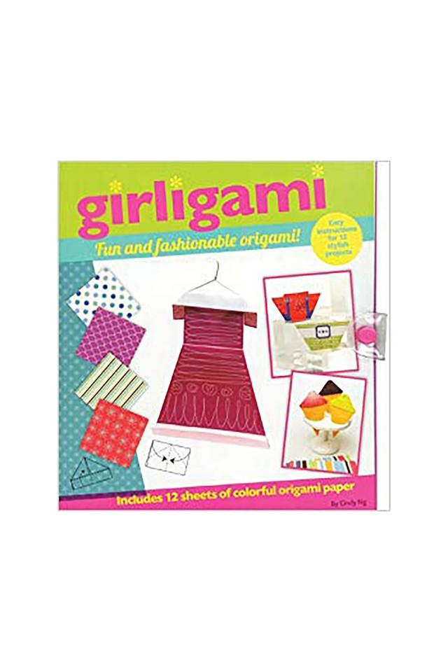 Girligami: Fun and Fashionable Origami!