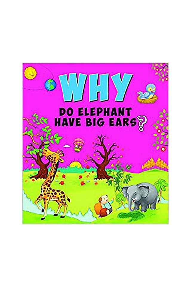 Why Do Elephant Have Big Ears?