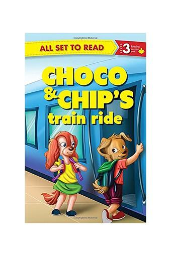 Choco & Chips's Train Ride: All Set to Read