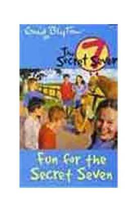 Fun for the Secret Seven: 15 (The Secret Seven Series)