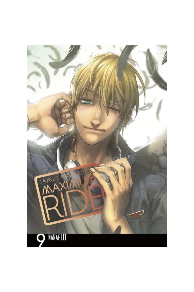 Maximum Ride: Manga Volume 9 (Maximum Ride Manga Edition)
