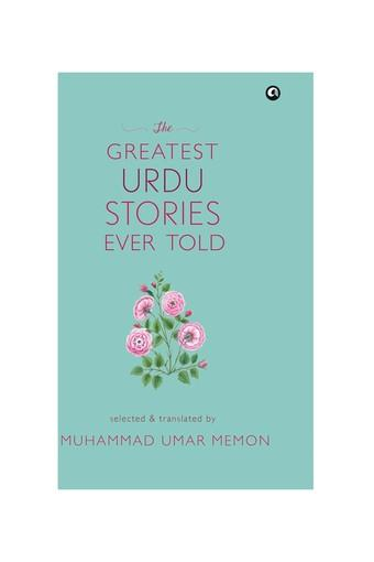 The Greatest Urdu Stories Ever Told