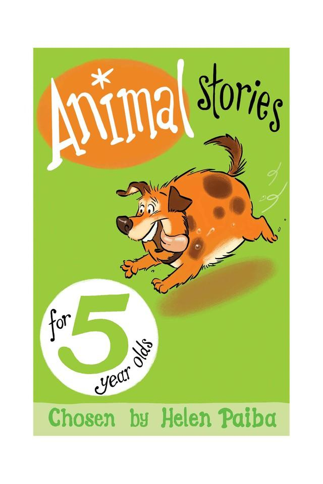 Animal Stories for 5 Year Olds (Macmillan Children's Books Story Collections)
