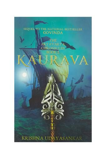 The Aryavarta Chronicles Book 2: Kaurava
