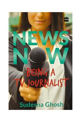 News Now:Being a TV Journalist