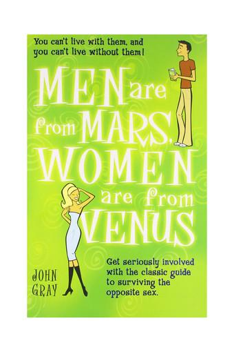 Men are from Mars Women are from Venus