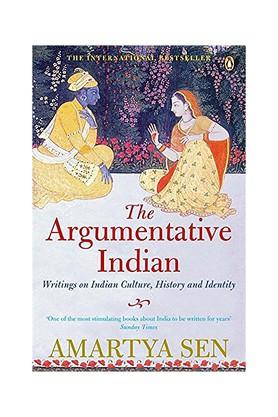 The Argumentative Indian: Writings on Indian History Culture and Identity