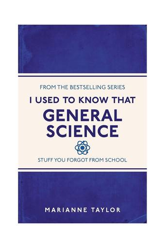 I Used to Know That - General Science