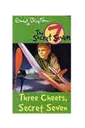 Three Cheers Secret Seven: 8 (The Secret Seven Series)