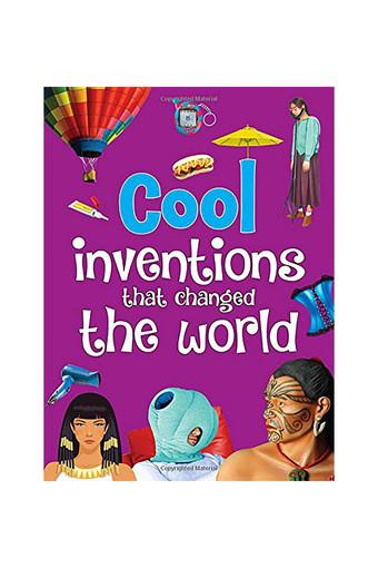 Cool Inventions That Changed the World