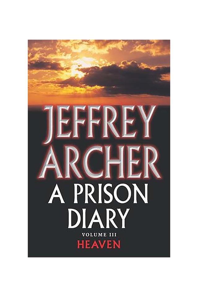 A Prison Diary Volume III: Heaven (The Prison Diaries)