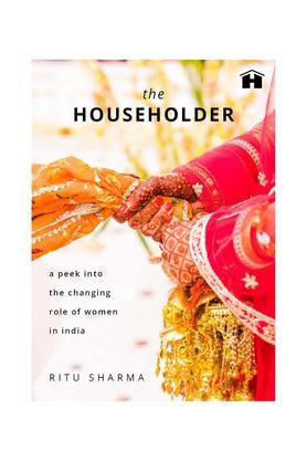 The Householder: A Peek into the Changing Role of Women in India