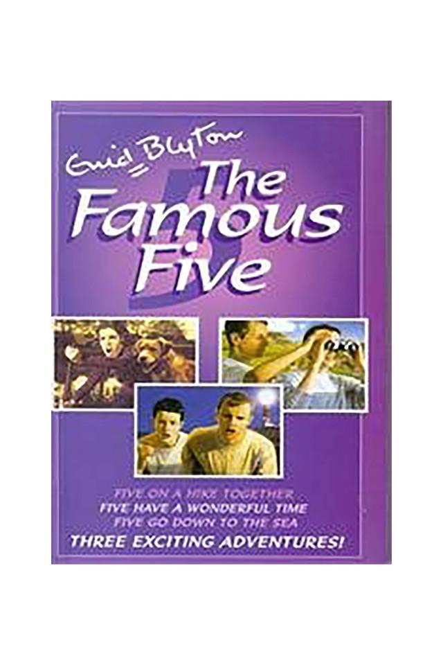 The Famous Five (Five On A Hike Together / Five Have a Wonderful Time / Five Go Down To The Sea)