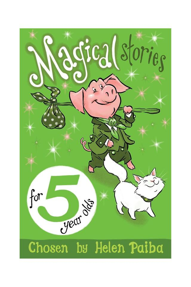 Magical Stories for 5 Year Olds (Macmillan Children's Books Story Collections)