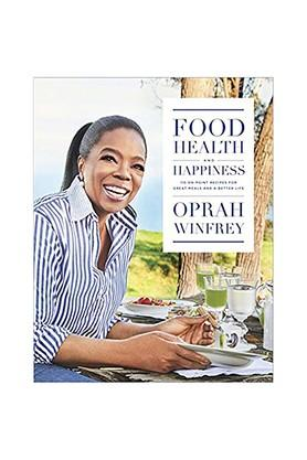 Food Health and Happiness: 115 On Point Recipes for Great Meals and a Better Life