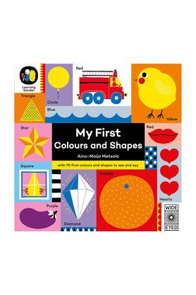 My First Colours and Shapes (The Learning Garden)
