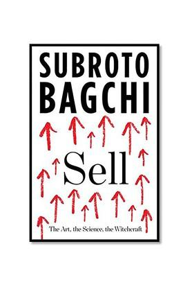 Sell: The Art the Science the Witchcraft