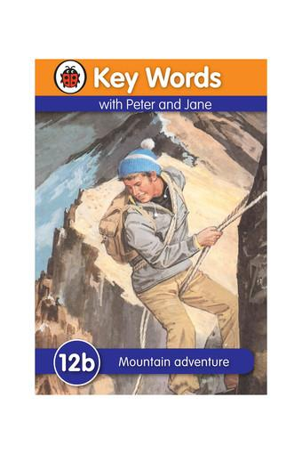 Key Words 12b: Mountain Adventure