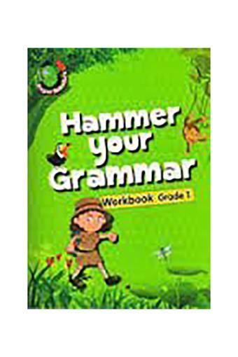 Hammer Your Grammar Workbook Grade - 1