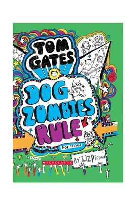 Tom Gates #11: Dog Zombies Rule