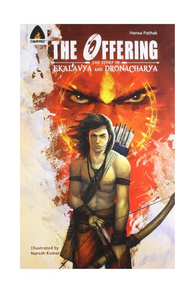 The Offering: The Story of Ekalavya and Dronacharya