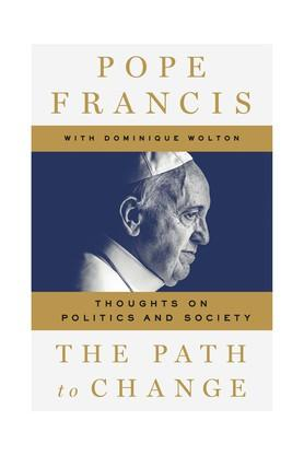 The Path to Change: Politics and Society