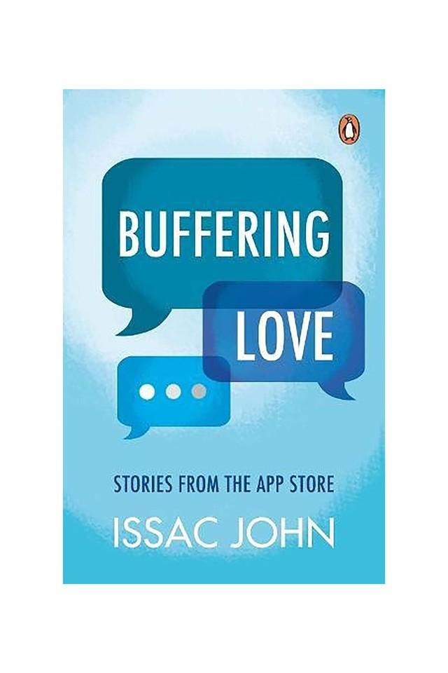 Buffering Love: Stories from the App Store
