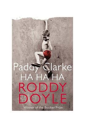 Paddy Clarke Ha Ha Ha: Booker Prize Winner 1993