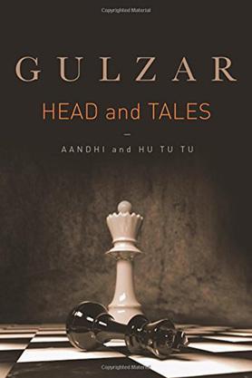 Heads and Tales: Aandhi and Hu Tu Tu