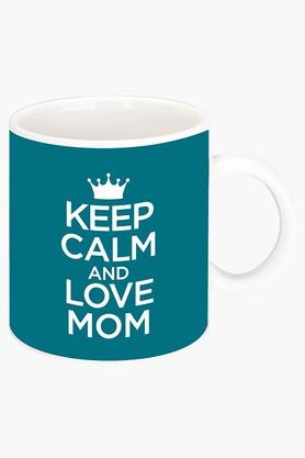 CRUDE AREA Keep Calm And Love Mom Printed Ceramic Coffee Mug